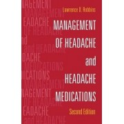 Management of Headache and Headache Medications by J. Goldstein