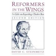 Reformers in the Wings by David C. Steinmetz