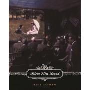 Silent Film Sound by Rick Altman