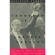 Tomorrow is Another Country by Allister Sparks