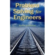 Problem Solving for Engineers by David G. Carmichael