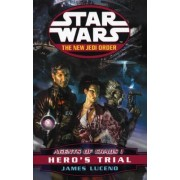 Star Wars: The New Jedi Order - Agents of Chaos - Hero's Trial by James Luceno