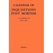 Calendar of Inquisitions Post-mortem and Other Analogous Documents Preserved in the Public Record Office: 6-10 Henry VI (1427-1432) v.23 by Claire Noble
