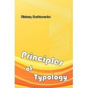 Principles of Typology by Aleksey Bashtavenko