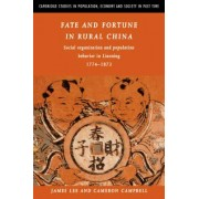 Fate and Fortune in Rural China by James Z. Lee