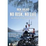 Reisverhaal No Risk, No Life – Een avontuur van Alaska tot Argentinië   Ben Valks