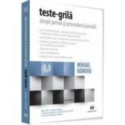 Teste-grila drept penal si procedura penala Ed. 8 - Mihail Udroiu