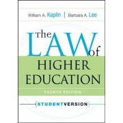 The Law of Higher Education by William A. Kaplin