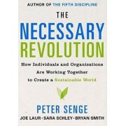 The Necessary Revolution by Peter M Senge
