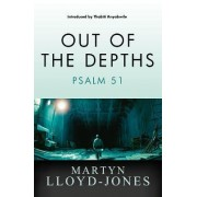 Out of the Depths by Martyn Lloyd-Jones