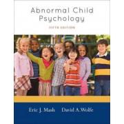 Abnormal Child Psychology by Eric J Mash