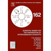 Scientific Bases for the Preparation of Heterogeneous Catalysts: Volume 162 by E. Gaigneaux