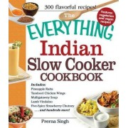 The Everything Indian Slow Cooker Cookbook by Prerna Singh