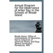 Annual Program for the Observance of Arbor Day in the Schools of Rhode Island by Island Office of Commissioner of Educat