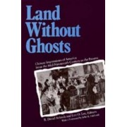 Land Without Ghosts by R.David Arkush