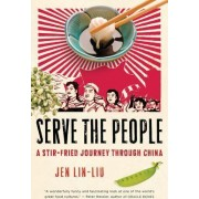 Serve the People by Jean Lin-Liu