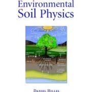 Environmental Soil Physics by Daniel Hillel