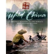 Wild China by Phil Chapman