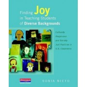 Finding Joy in Teaching Students of Diverse Backgrounds by Sonia Nieto