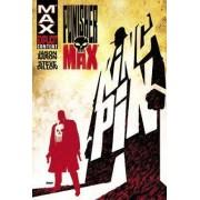 Punisher Max: Kingpin by Jason Aaron