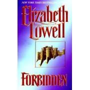 Forbidden by Elizabeth Lowell
