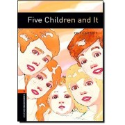 Edith Nesbit Oxford Bookworms Library: Level 2:: Five Children and It: 700 Headwords (Oxford Bookworms ELT)
