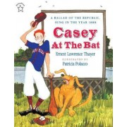 Casey at the Bat by Ernest Lawrence Thayer