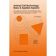 Animal Cell Technology: v. 9 by Kiyashi Nagai