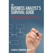 The Business Analyst's Survival Guide by Leann M Simonson Cbap