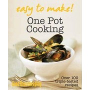 Good Housekeeping Easy to Make! One Pot by Good Housekeeping Institute