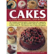 Cakes & Cake Decorating, Step-by-Step by Angela Nilsen