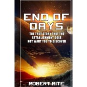 End of Days by Robert Rite