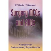 Surgery MCQs and EMQs by R. W. Parks