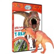 Afla totul despre T-Rex