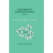 Applications of Fibonacci Numbers: v. 3 by G. E. Bergum