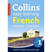 Collins Easy Learning Audio Course: Easy Learning French Audio Course - Stage 1: Language Learning the Easy Way with Collins by Collins Dictionaries