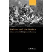 Politics and the Nation by Bob Harris