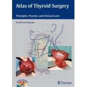 Atlas of Thyroid Surgery by Ernst Gemsenjaeger
