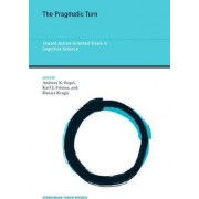 The Pragmatic Turn by Andreas K. Engel