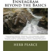Enneagram Beyond the Basics by Herb Pearce