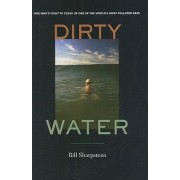 Dirty Water by Bill Sharpsteen