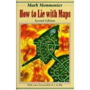 How to Lie with Maps by Mark S. Monmonier