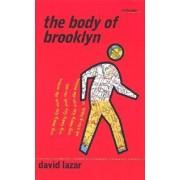 The Body of Brooklyn by David Lazar