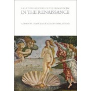 A Cultural History of the Human Body in the Renaissance by Linda Kalof