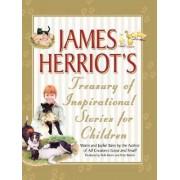 James Herriot's Treasury of Inspirational Stories for Children by James Herriot
