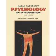 Cengage Advantage Books: Kagan and Segal's Psychology by Don Baucum