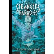 Strangers In Paradise Tome 13 - Fleur Et Flamme