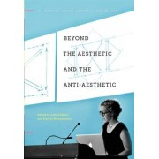 Beyond the Aesthetic and the Anti-Aesthetic by James Elkins