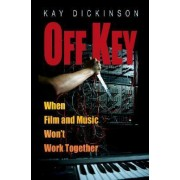 Off Key by Kay Dickinson