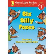 Six Silly Foxes by Alex Moran